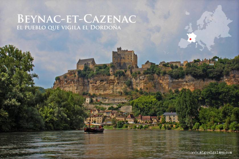 Beynac-et-Cazenac, el pueblo que vigila el Dordoña.