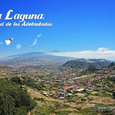 La Laguna, ciudad de los adelantadoe