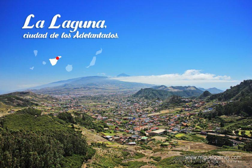 La Laguna, ciudad de los Adelantados.