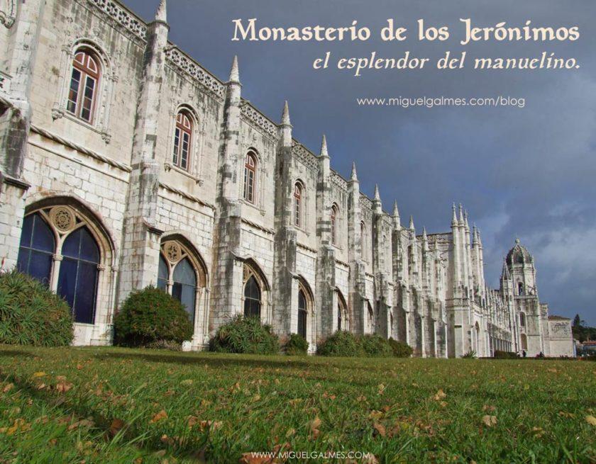 Monasterio de los Jerónimos, el esplendor del manuelino.