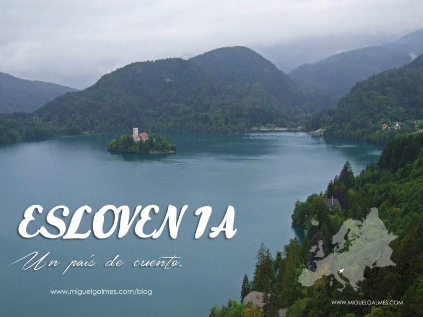 Eslovenia, un país de cuento