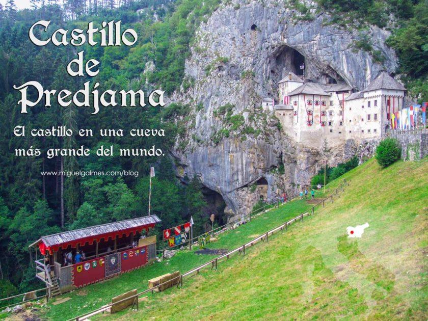 Castillo de Predjama, el castillo en una cueva más grande del mundo.