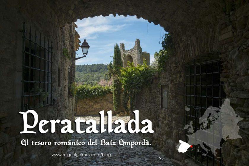 Peratallada, el tesoro románico del Baix Empordà.