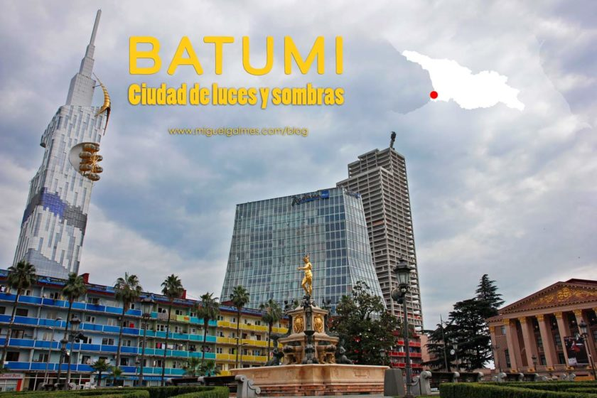 Batumi, ciudad de luces y sombras