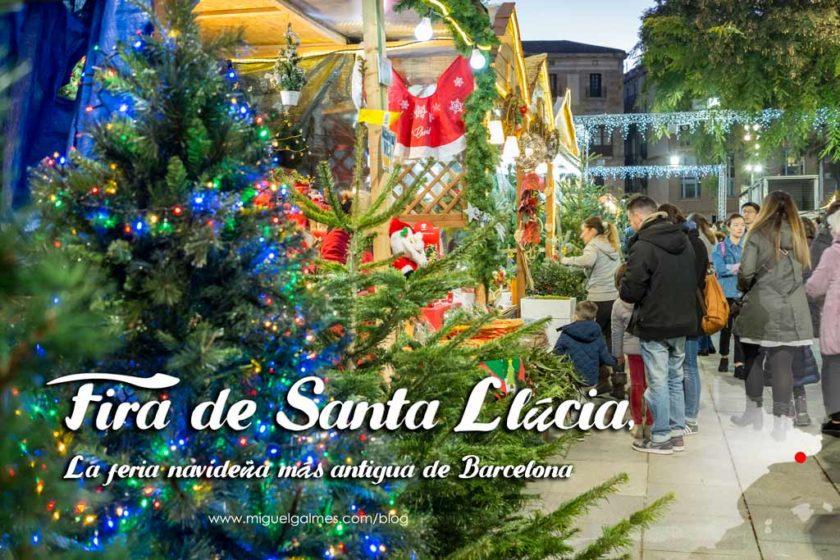 Fira de Santa Llúcia, la feria navideña más antigua de Barcelona.