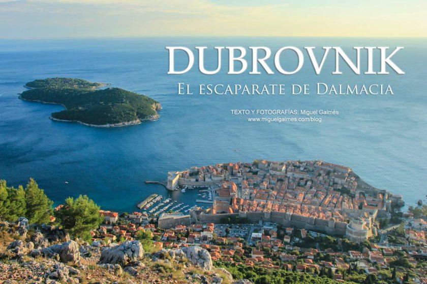 Dubrovnik, el escaparate de Dalmacia.