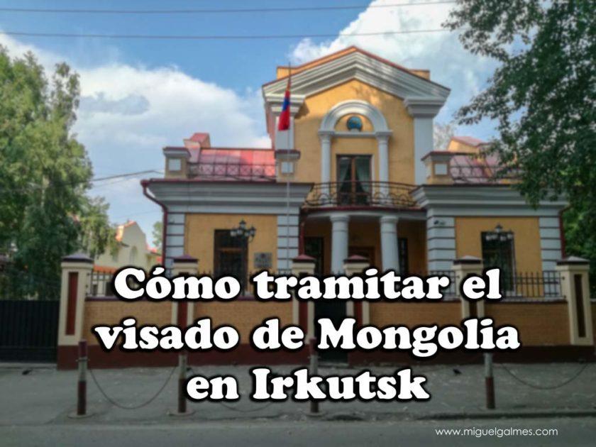 Cómo tramitar el visado de Mongolia en Irkutsk