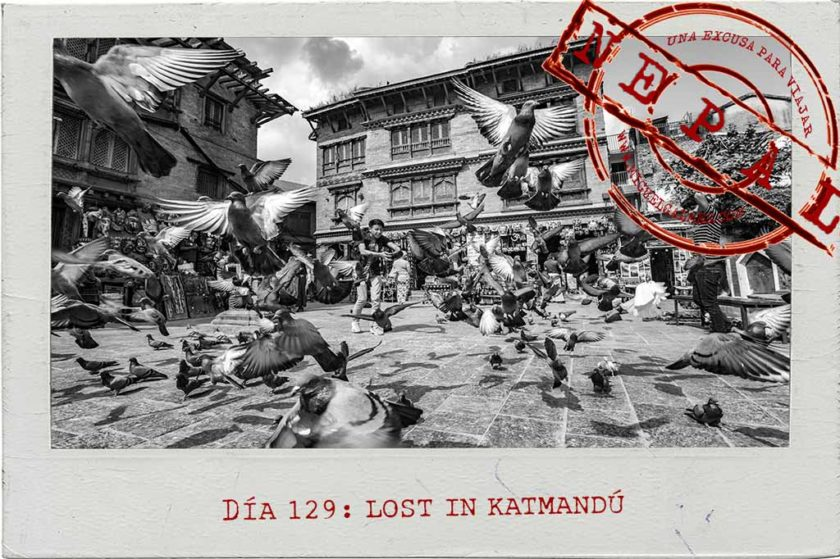 Día 129: Lost in Katmandú