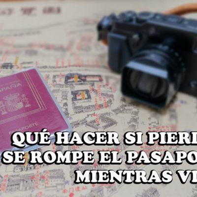 Portada que hacer si se rompe o pierdo el pasaporte mientras viajo