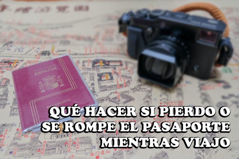 ¿Qué hago si se rompe o pierdo el pasaporte mientras viajo?